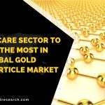 HEALTHCARE SECTOR TO BENEFIT THE MOST IN THE GLOBAL GOLD NANOPARTICLE MARKET