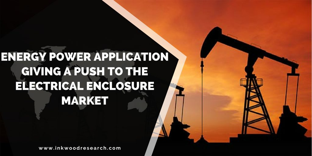 ENERGY POWER APPLICATION GIVING A PUSH TO THE ELECTRICAL ENCLOSURE MARKET