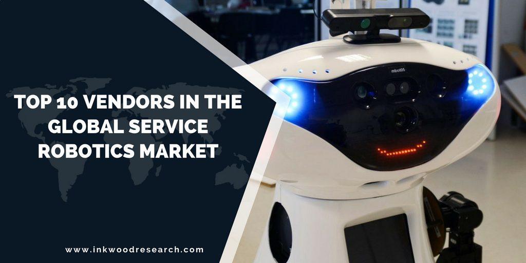 Top 10 Vendors in the Global Service Robotics Market